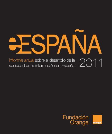 Desarrollo TIC en España - Informe 2011