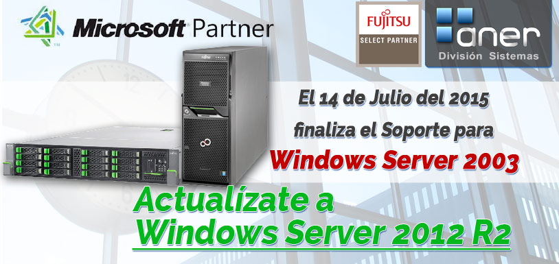 El 14 de julio de 2015 finaliza el Soporte de Windows Server 2003